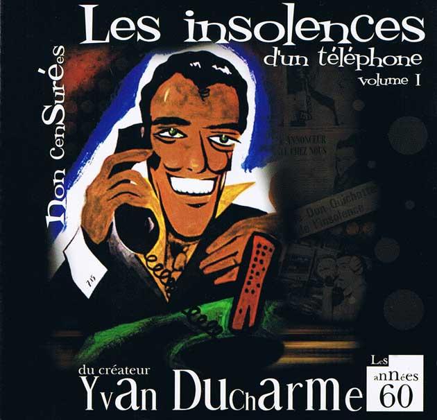 Yvan Ducharme  compilation des insolences d\